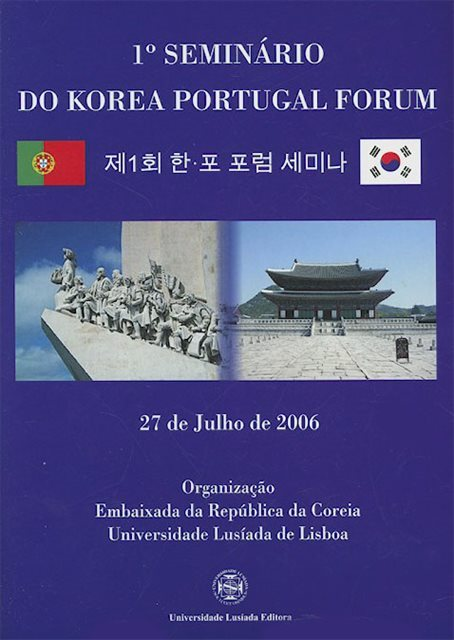 Universidade Lusíada Editora 1.º Seminário do Korea Portugal Forum